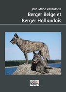 Berger Belge et Berger Hollandais